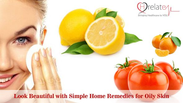 Look Beautiful With Simple Home Remedies For Oily Skin