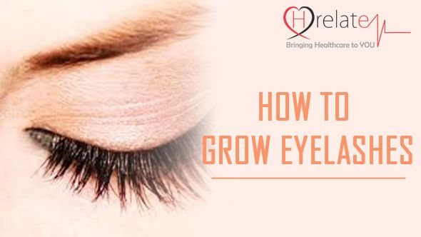 How To Grow Eyelashes Longer, Thicker And Beautiful