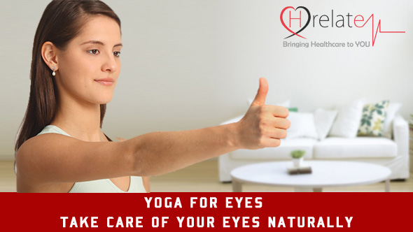 Yoga For Eyes - Take Care of Your Eyes Naturally